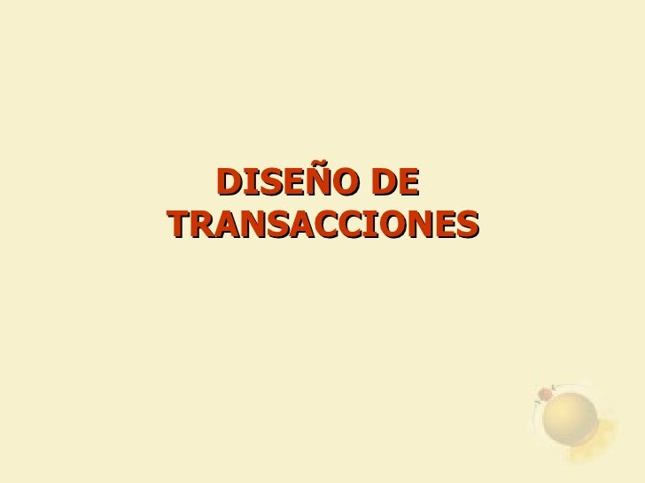 DISEÑO DE  TRANSACCIONES