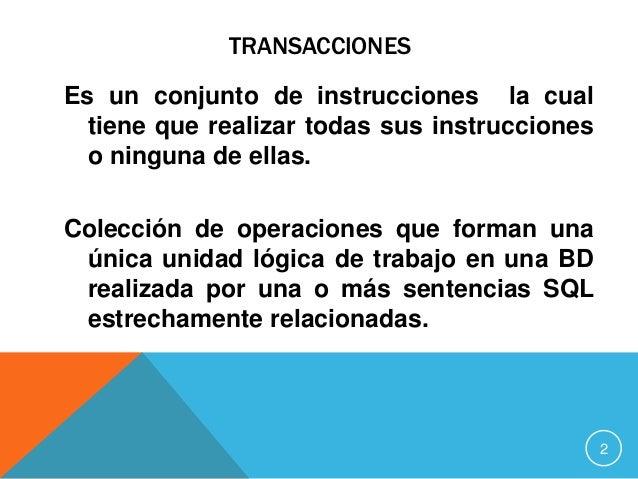 Transacciones  Slide 2