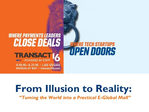"From Illusion to Reality: ""Turning the World into a Practical E-Global Mall"""
