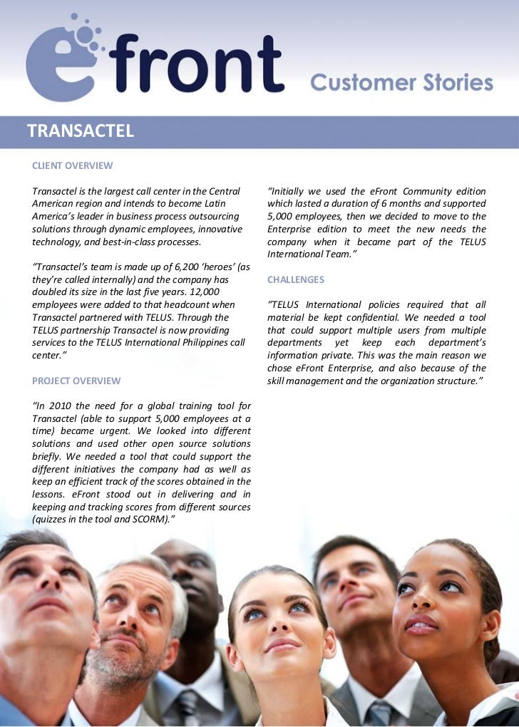 """TRANSACTELCLIENT OVERVIEWTransactel is the largest call center in the Central    """"Initially we used the eFront Community e..."""