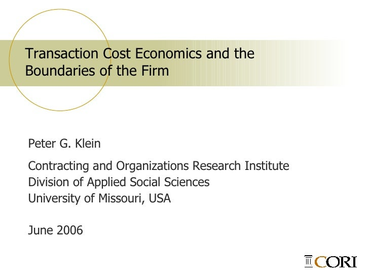 key characteristics of transaction cost economics Our discussion will include definitions of key terms, the theory of transaction costs transactions costs in economics: definition costs in economics.
