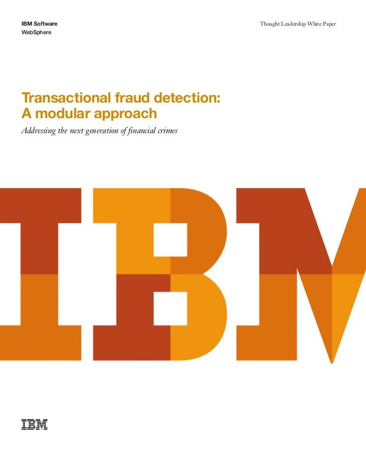 IBM Software                                        Thought Leadership White PaperWebSphereTransactional fraud detection:A...
