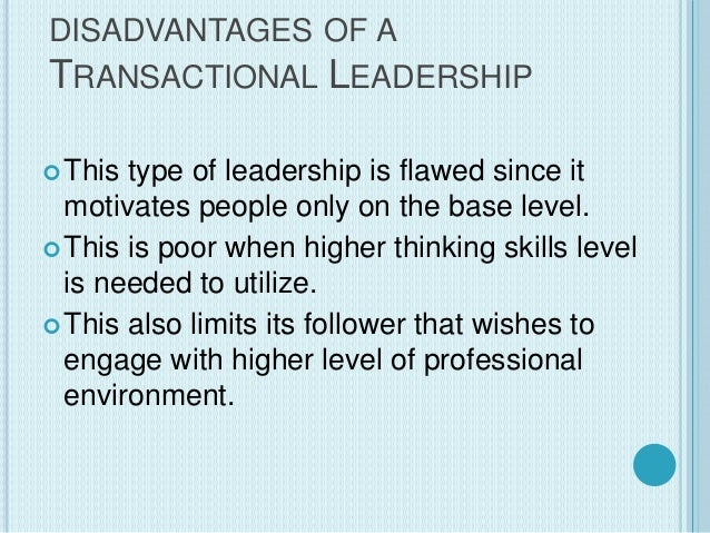 famous example of transactional leadership 10 x leadership styles 1 autocratic leadership autocratic leadership is an extreme form of transactional leadership servant leaders often lead by example.