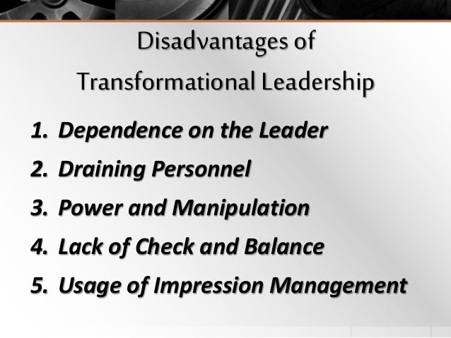 The Advantages of Transformational Leadership Style