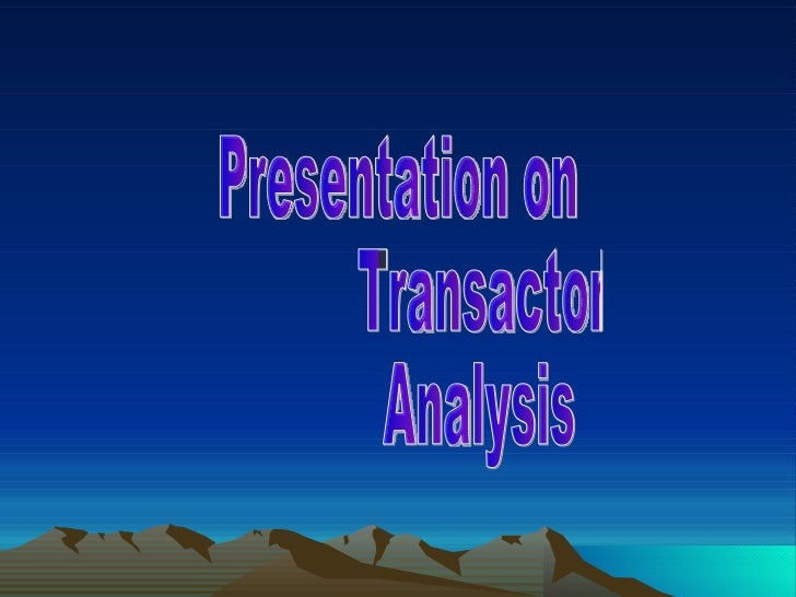 Introduction:- Transactional analysis, commonly known as TA to its adherents, is an integrative approach to the theory of ...