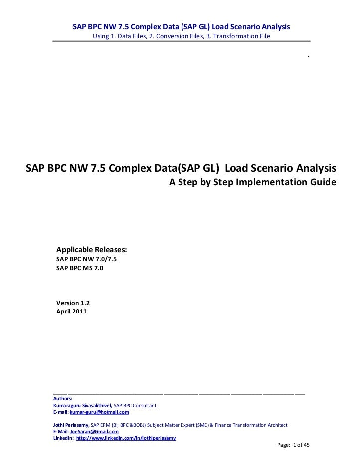 SAP BPC NW 7.5 Complex Data (SAP GL) Load Scenario Analysis                      Using 1. Data Files, 2. Conversion Files,...