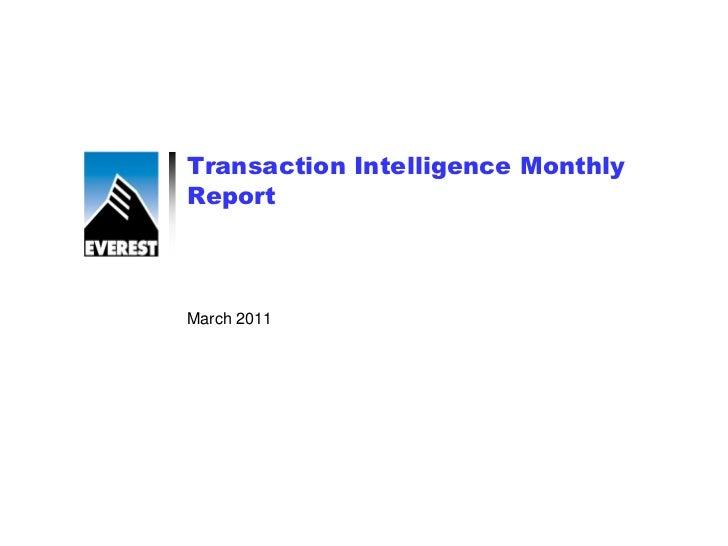 Transaction Intelligence MonthlyReportMarch 2011