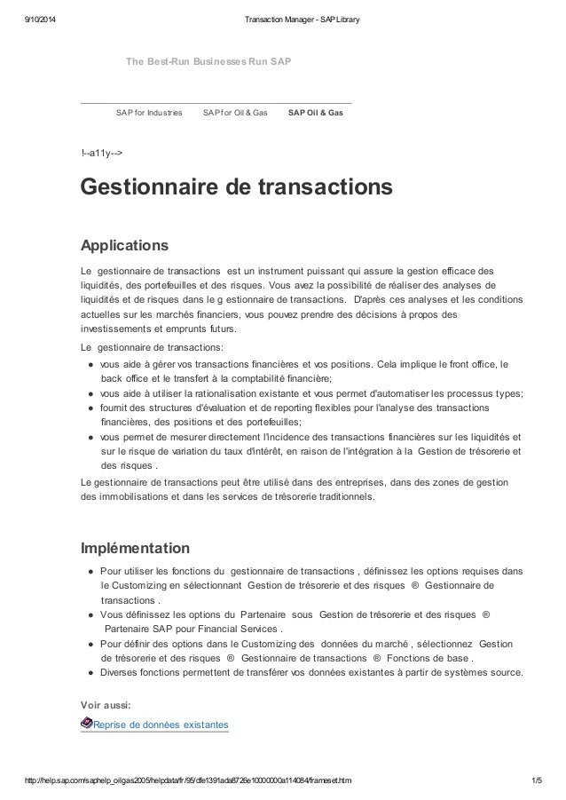 9/10/2014 Transaction Manager - SAP Library  The Best-Run Businesses Run SAP  SAP for Industries SAP for Oil & Gas SAP Oil...