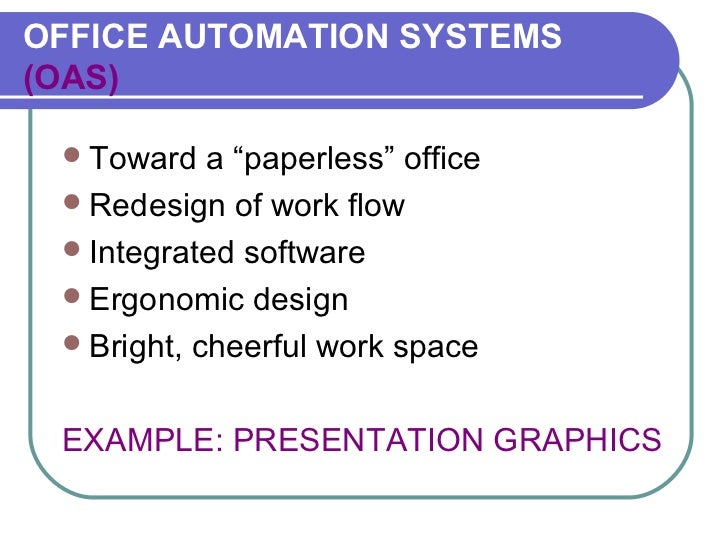 office automation systems Find out everything there is to know about office automation and how  a modern  office automation system should be designed and studied to.