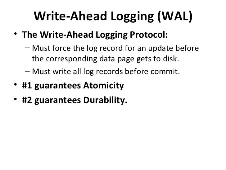Write ahead log protocol in dbms software