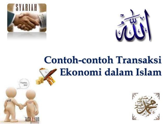 Contoh-contoh Transaksi Ekonomi dalam Islam