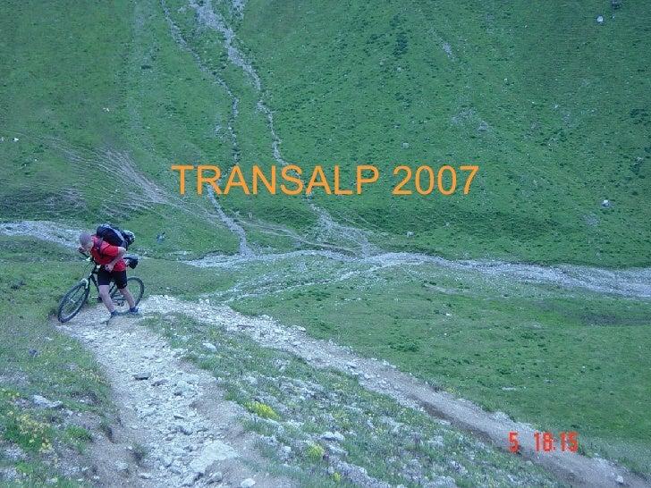 TRANSALP 2007