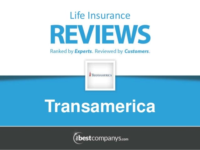 Transamerica Life Insurance Reviews >> Transamerica