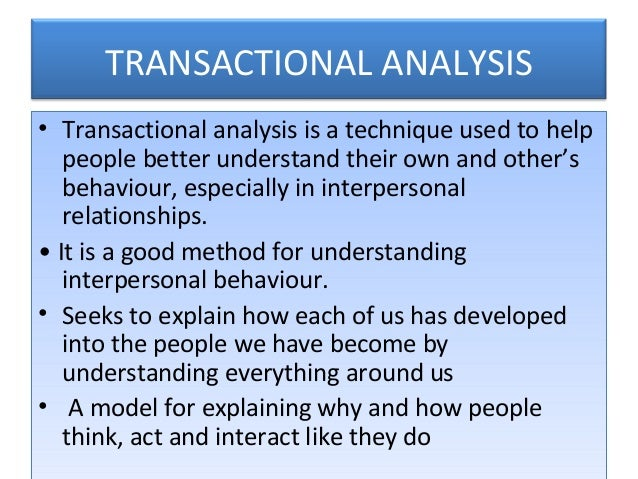 pros and cons of transactional analysis