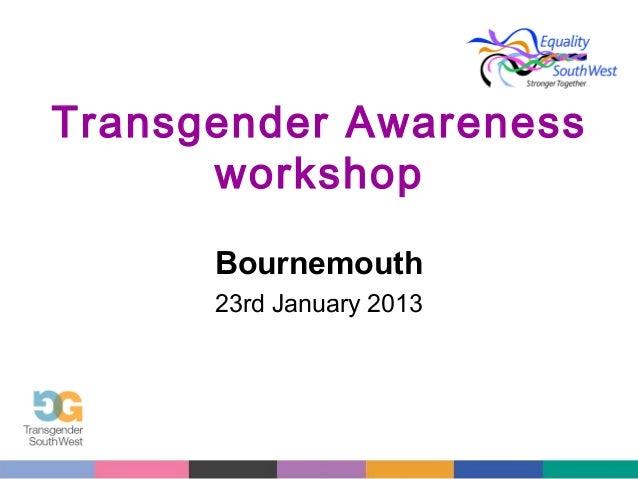 Transgender Awareness workshop Bournemouth 23rd January 2013