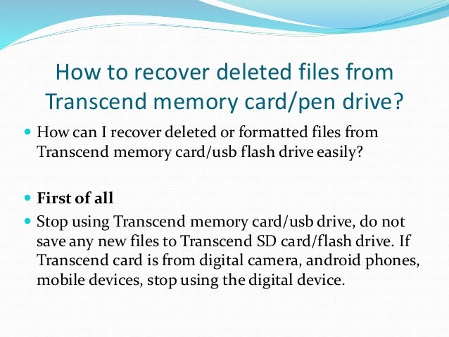 Recover Deleted Files From Transcend Pen Drive Memory Card