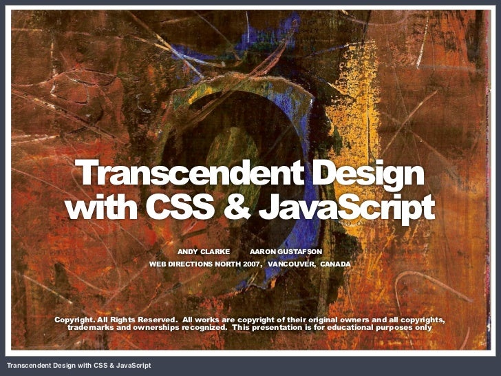 CSS + DOM                                              = Magic                 Transcendent Design                 with CS...