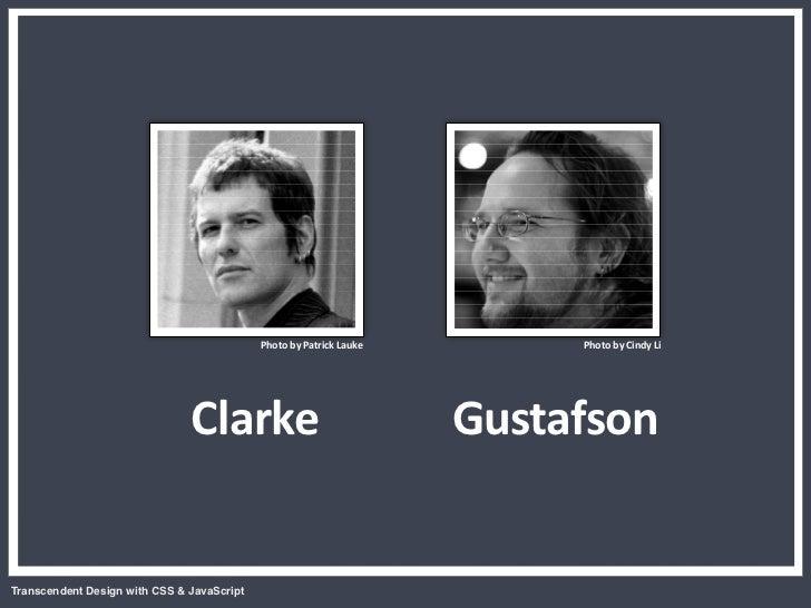 Transcendent Design with CSS & JavaScript (Web Directions North '07) Slide 2