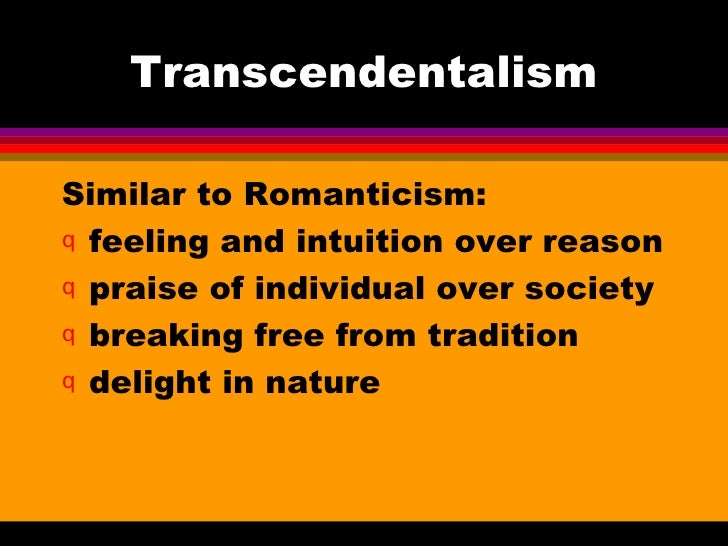 """american transcendentalism the life of spiritual individuality essay In the mid-1830s, ralph waldo emerson created a belief called transcendentalism he wrote the essay, """"self reliance"""" and henry david thoreau, another transcendentalist wrote an essay called, """"walden"""" both works of literature focus on the transcendentalism belief."""