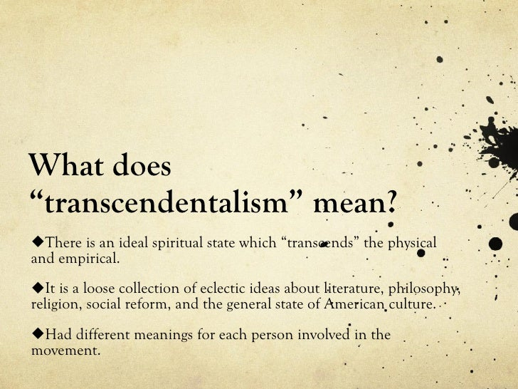 puritans and transcendentalists Ralph waldo emerson and the sufis: from puritanism to transcendentalism by farhang jahanpour, oxford university, uk source: journal of.