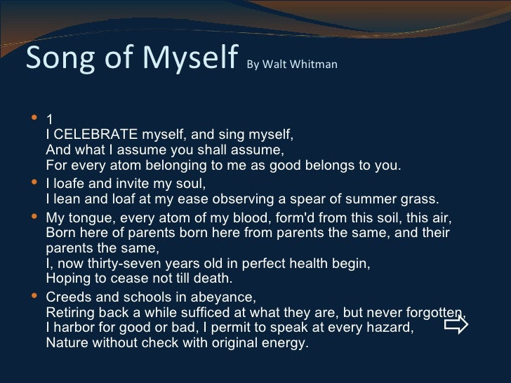 song of myself transcendentalism A humanist, he was a part of the transition between transcendentalism and realism in song of myself walt whitman: the song of himself.