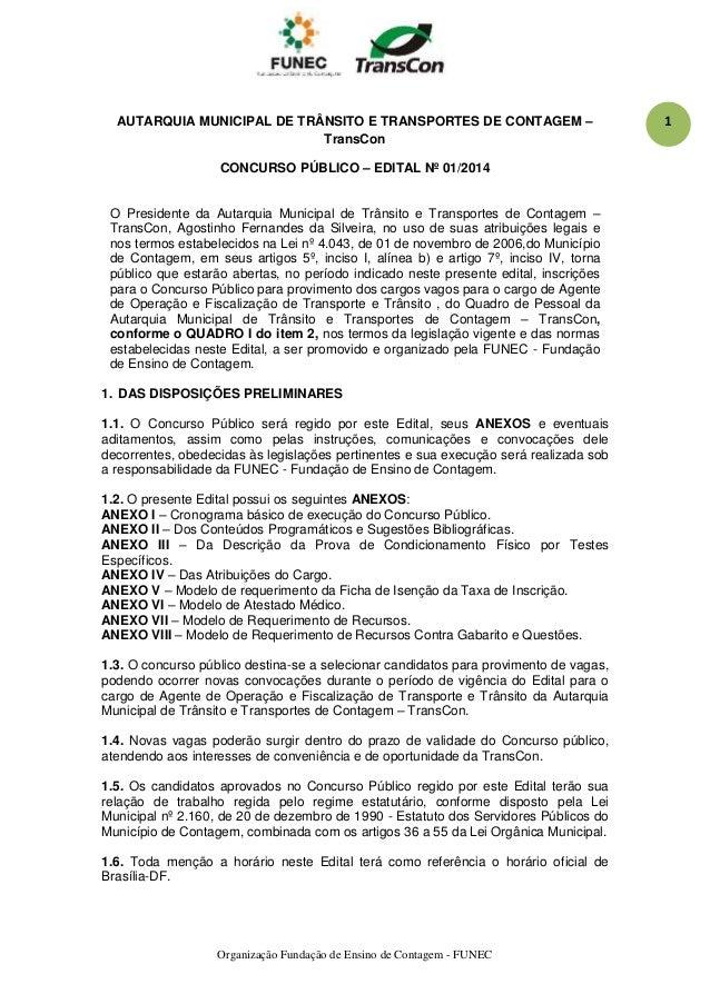 Organização Fundação de Ensino de Contagem - FUNEC 1AUTARQUIA MUNICIPAL DE TRÂNSITO E TRANSPORTES DE CONTAGEM – TransCon C...