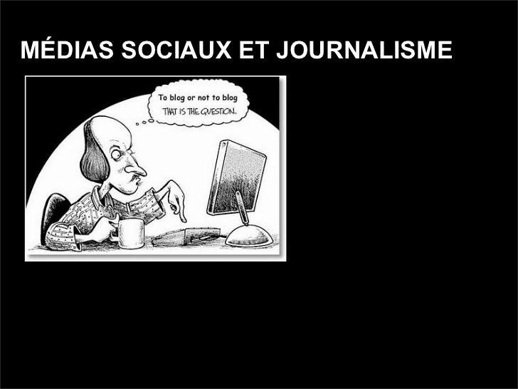 MÉDIAS SOCIAUX ET JOURNALISME