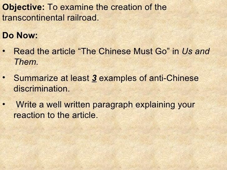 Objective:  To examine the creation of the transcontinental railroad. <ul><li>Do Now:  </li></ul><ul><li>Read the article ...
