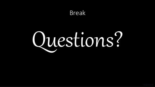 Break Questions? Anurag Tewari MD