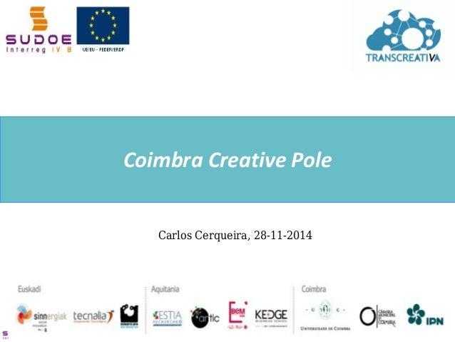 1  Carlos Cerqueira, 28-11-2014  Coimbra Creative Pole