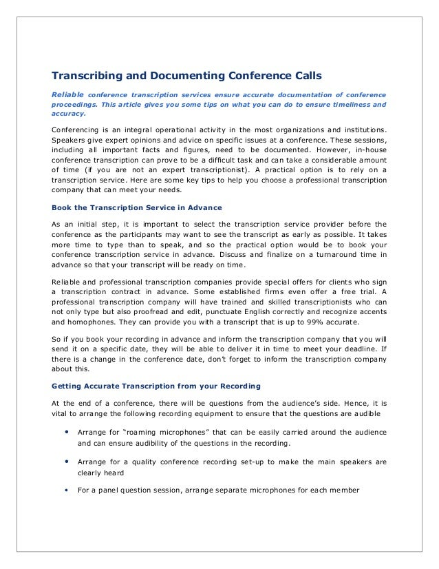Transcribing and Documenting Conference Calls Reliable conference transcription services ensure accurate documentation of ...
