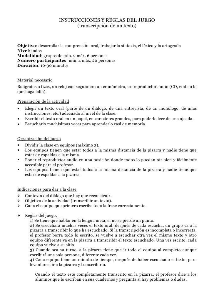 INSTRUCCIONES Y REGLAS DEL JUEGO                             (transcripción de un texto)   Objetivo: desarrollar la compre...