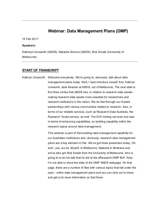 Webinar: Data Management Plans (DMP) 15 Feb 2017 Speakers: Katheryn Unsworth (ANDS), Natasha Simons (ANDS), Nick Smale (Un...