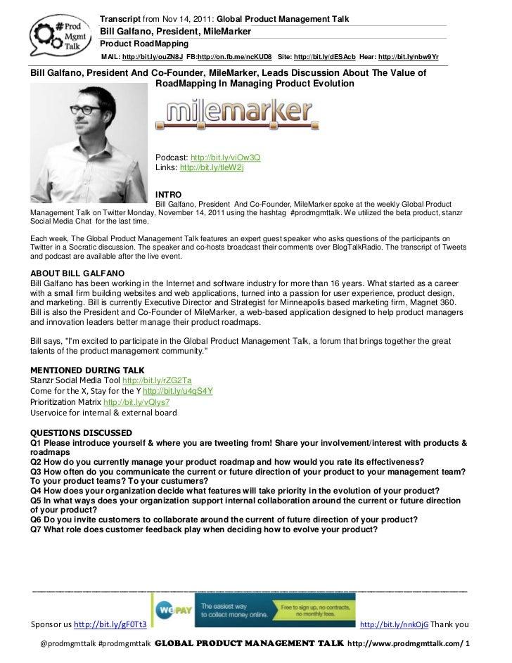 Transcript from Nov 14, 2011: Global Product Management Talk                    Bill Galfano, President, MileMarker       ...