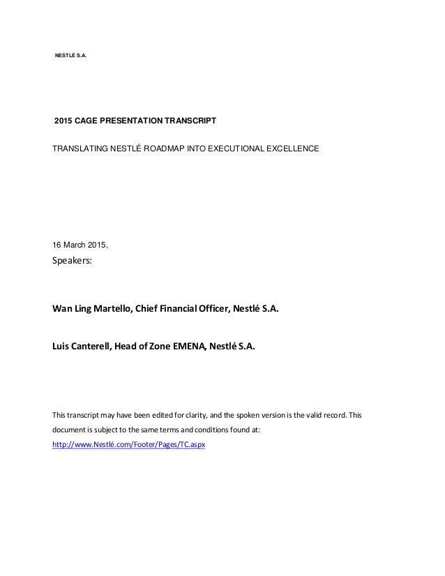 NESTLÉ S.A. 2015 CAGE PRESENTATION TRANSCRIPT TRANSLATING NESTLÉ ROADMAP INTO EXECUTIONAL EXCELLENCE 16 March 2015, Speake...