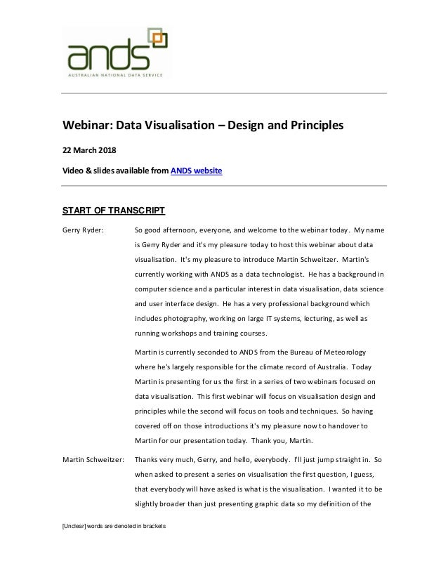 [Unclear] words are denoted in brackets Webinar: Data Visualisation – Design and Principles 22 March 2018 Video & slides a...