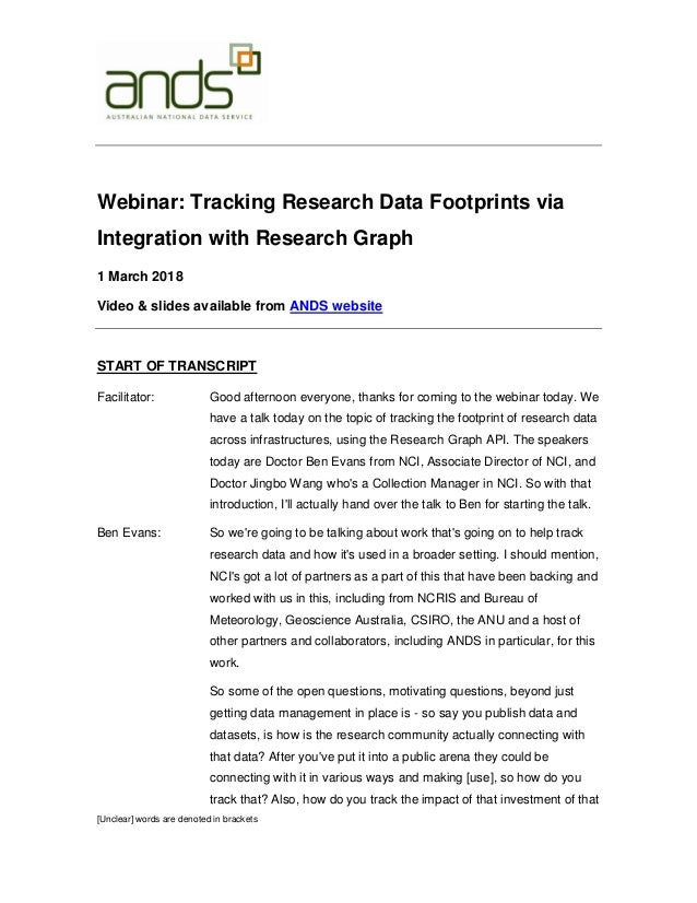 [Unclear] words are denoted in brackets Webinar: Tracking Research Data Footprints via Integration with Research Graph 1 M...