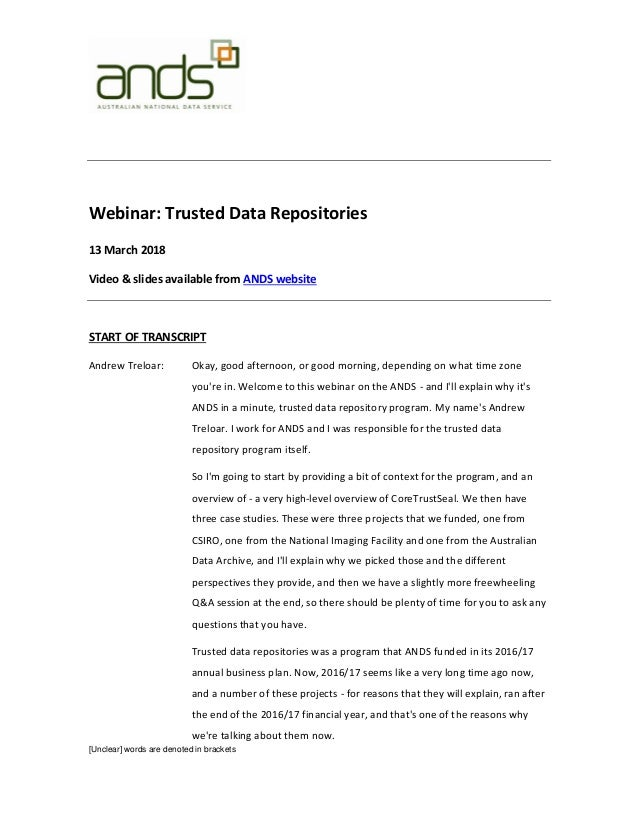 [Unclear] words are denoted in brackets Webinar: Trusted Data Repositories 13 March 2018 Video & slides available from AND...