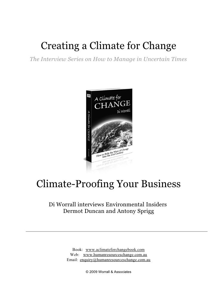 Creating a Climate for Change The Interview Series on How to Manage in Uncertain Times       Climate-Proofing Your Busines...