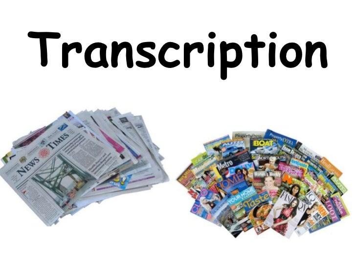 Transcription<br />
