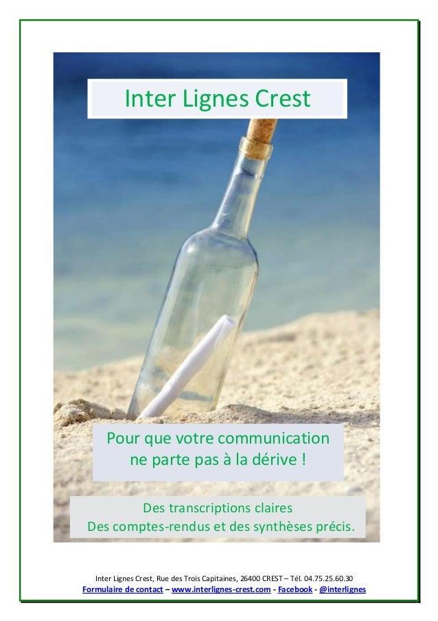 Inter Lignes Crest, Rue des Trois Capitaines, 26400 CREST – Tél. 04.75.25.60.30 Formulaire de contact – www.interlignes-cr...