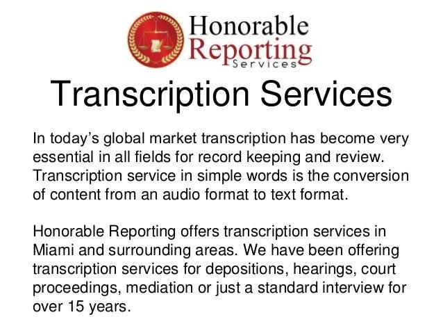 Transcription Services in Miami Slide 2