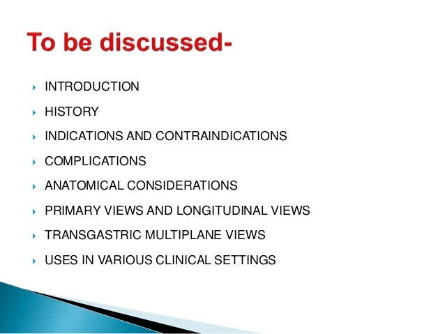 INTRODUCTION  HISTORY  INDICATIONS AND CONTRAINDICATIONS  COMPLICATIONS  ANATOMICAL CONSIDERATIONS  PRIMARY VIEWS A...