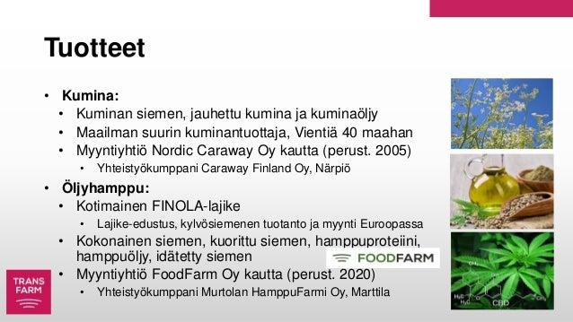 Tuotteet • Kumina: • Kuminan siemen, jauhettu kumina ja kuminaöljy • Maailman suurin kuminantuottaja, Vientiä 40 maahan • ...