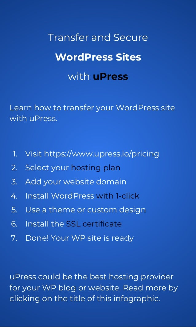 Transfer and Secure WordPress Sites with uPress Learn how to transfer your WordPress site with uPress. 1. Visit https://ww...