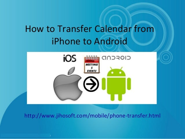 android to iphone photo transfer how to transfer calendar from iphone to android 16571