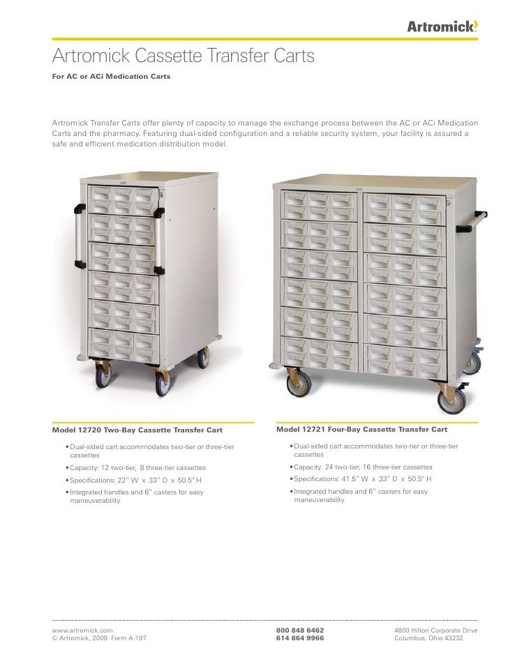 Artromick Cassette Transfer Carts For AC or ACi Medication Carts     Artromick Transfer Carts offer plenty of capacity to ...