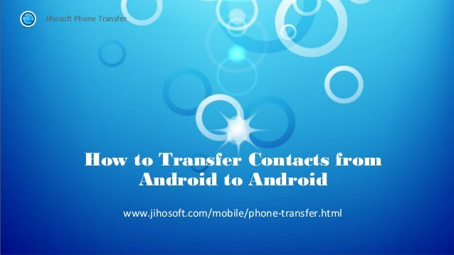 how to get contacts from android phone