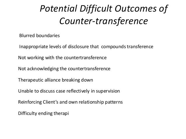 transference countertransference therapeutic relationship At heart, therapy is a relationship between a client and a therapist  words  related to this in therapy – transference and countertransference.