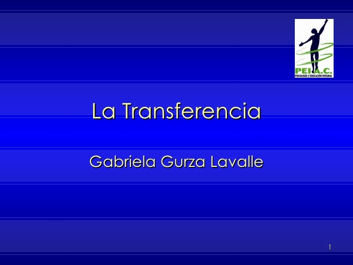 La Transferencia Gabriela Gurza Lavalle
